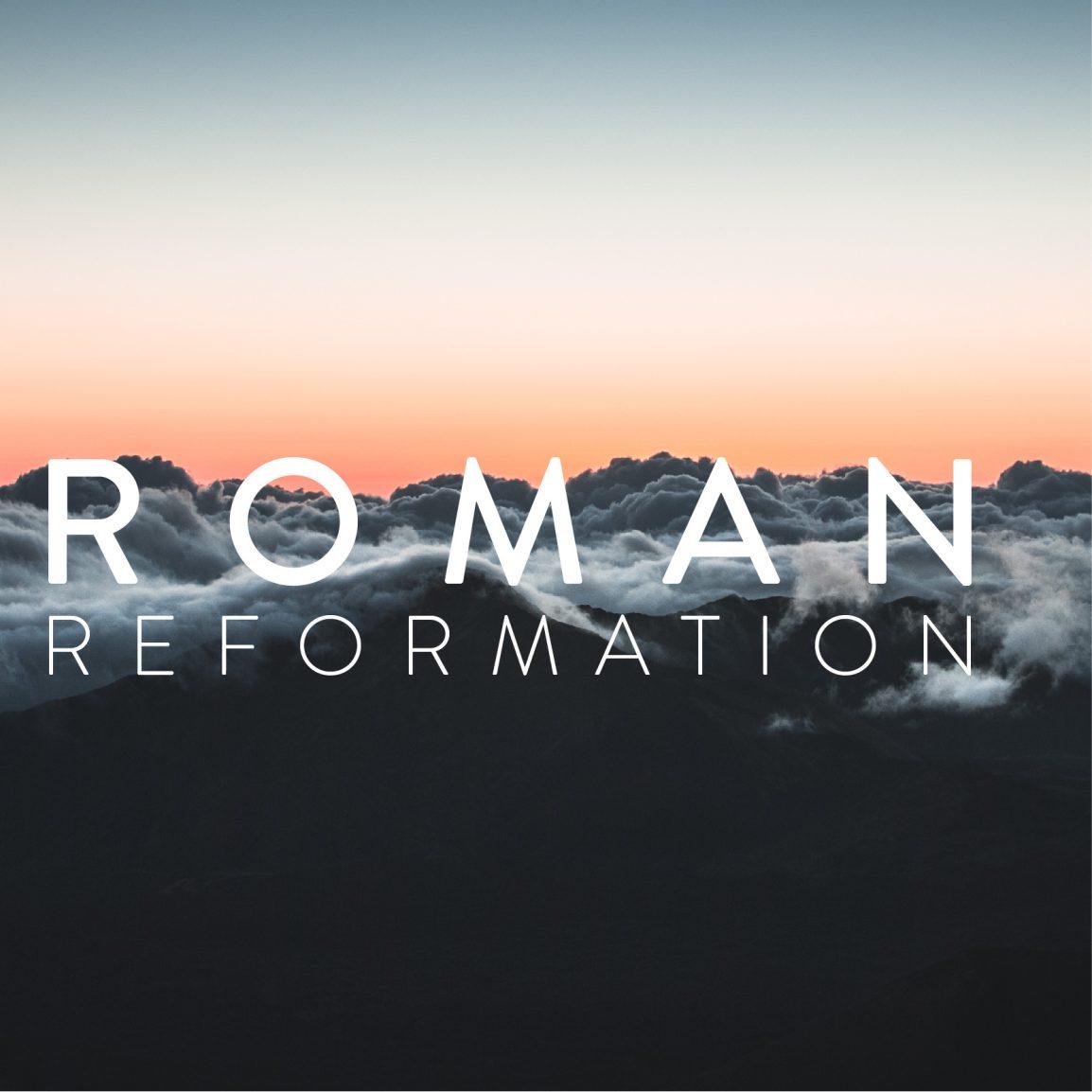 Roman Reformation